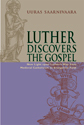 Luther Discovers the Gospel (EPUB Edition)