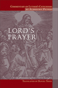Commentary on Luther's Catechism, Lord's Prayer (ebook Edition)