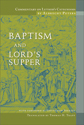 Commentary on Luther's Catechisms, Baptism and Lord's Supper (ebook Edition)