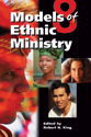 Eight Models of Ethnic Ministry (EPUB Edition)