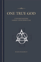 One True God: Understanding the Large Catechism: II 66 (ebook Edition)