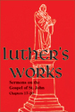 Luther's Works, Volume 69 (Sermons on the Gospel of John 17-20) (ebook Edition)