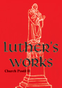 Luther's Works, Volume 76 (Church Postil II) (ebook Edition)