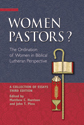 Women Pastors? - Third Edition