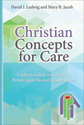 Christian Concepts for Care (ebook edition)