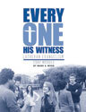 Every One His Witness Workbook
