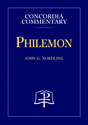 Philemon - Concordia Commentary