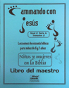 Niños y mujeres en la Biblia - Maestro (Children and Women in the Bible - Teacher)
