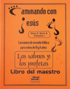 Los salmos y los profetas - Maestro (The Psalms and the Prophets - Teacher)