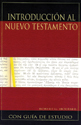 Introducción al Nuevo Testamento (Introduction to the New Testament) ebook