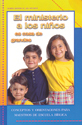 El ministerio a los niños, es cosa de grandes (Children's Ministries - A Grown-up Thing)