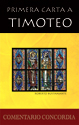 Primera carta a Timoteo, Pablo instruye al pastor (First Letter to Timothy, Paul Instructs the Pastor) (ebook Edition)