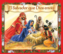 El Salvador que Dios envió (The Savior That God Sent)