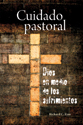 Cuidado pastoral, Dios en medio de los sufrimientos (Pastoral Care Under the Cross)