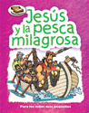 Tesoros Bíblicos: Jesús y la pesca milagrosa (Bible Treasures: Jesus and the Miraculous Catch)