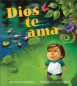 Dios te ama (God Loves You)