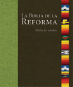 La Biblia de la Reforma (The Bible of the Reformation) (ebook Edition)