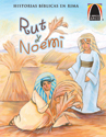 Libros Arco: Rut y Noemí (Arch Books: Ruth and Naomi)