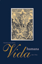 Catecismo menor sobre la vida humana (A Small Catechism on Human Life) (ebook edition)
