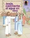 Libros Arco: Jesús convierte el agua en vino (Arch Books: The Wedding at Cana)