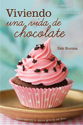 Viviendo una vida de chocolate (Living a Chocolate Life)