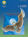 LifeLight: 1 John (Enrichment Magazine)(new format)