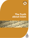 The Truth about Islam
