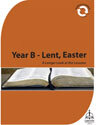 A Longer Look at the Lessons: Year B - Lent, Easter, Ascension (Downloadable)