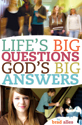 Life's Big Questions, God's Big Answers (ebook Version)