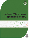Church Year: Advent/Christmas/Epiphany: Year C
