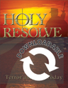 Holy Resolve: Terror & War Today  (Downloadable)