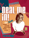 Real Deal: Deal Me In!