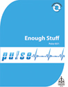 Pulse 037: Enough Stuff