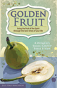 Golden Fruit: Living the Fruit of the Spirit Through the Best Times of Your Life - Downloadable
