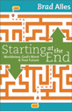 Starting at the End (ebook Edition)