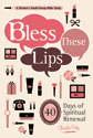 Bless These Lips (ebook Edition)