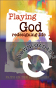 Faith on the Edge: Playing God (Downloadable)