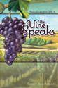 The Vine Speaks (ebook Edition)