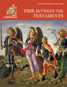 LifeLight: Time between the Testaments - Study Guide
