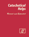 Catechetical Helps (Revised and Expanded)