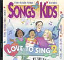 Songs Kids Love to Sing 2: Song-teaching CDs