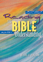 Reading the Bible with Understanding (ebook Edition)