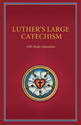 Luther's Large Catechism with Study Questions (ebook Edition)