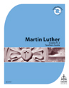 Martin Luther Mini-curriculum: Grade K-2 Teacher Guide