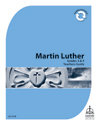 Martin Luther Mini-curriculum: Grade 3-4 Teacher Guide - Downloadable