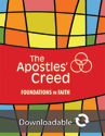 Foundations in Faith: The Apostles' Creed - Downloadable
