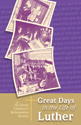 Great Days in the Life of Luther (Pack of 10)