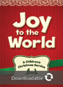 Joy to the World Children's Christmas Service - Downloadable