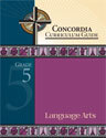 Concordia Curriculum Guide - Grade 5 Language Arts