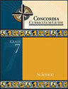 Concordia Curriculum Guide - Grade 7 Science (ebook Edition)
